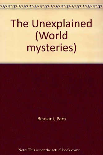 9780001900219: The Unexplained (World mysteries)