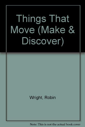 9780001900301: Things That Move (Make & Discover)