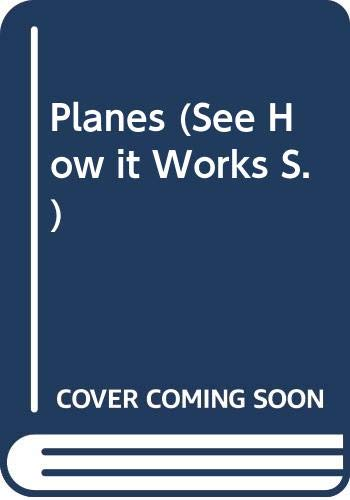 9780001900493: PLANES (SEE HOW IT WORKS S.)