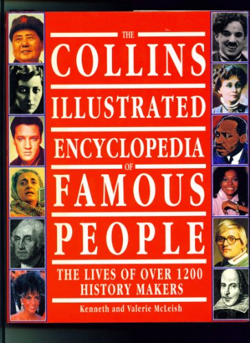 9780001900585: The Collins Illustrated Encyclopedia of Famous People