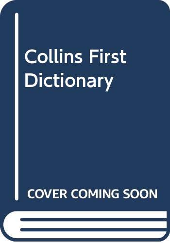 9780001900707: Collins First Dictionary