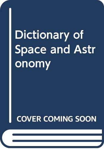 9780001911246: Dictionary of Space and Astronomy