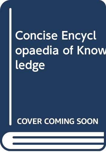 9780001911260: Concise Encyclopaedia of Knowledge