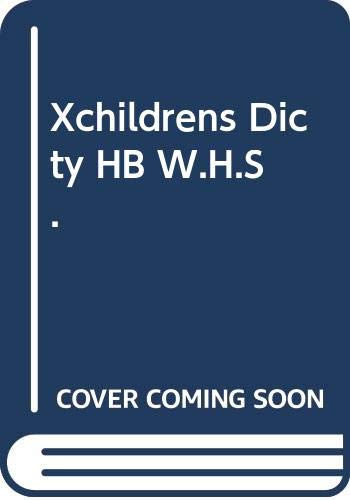 9780001911529: Xchildrens Dicty Hb W.H.S.