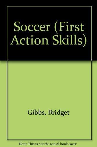9780001912151: First Action Skills;soccer Pb