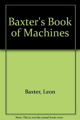 9780001912250: Baxter's Book of Machines