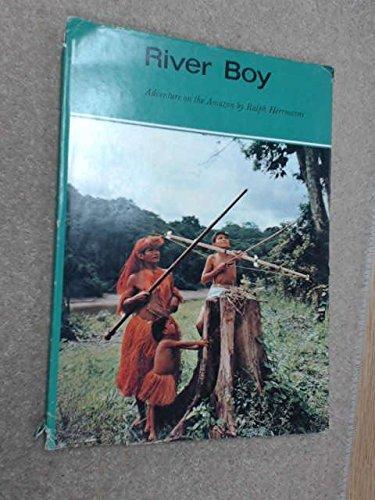 9780001912885: River Boy: Adventure on the Amazon