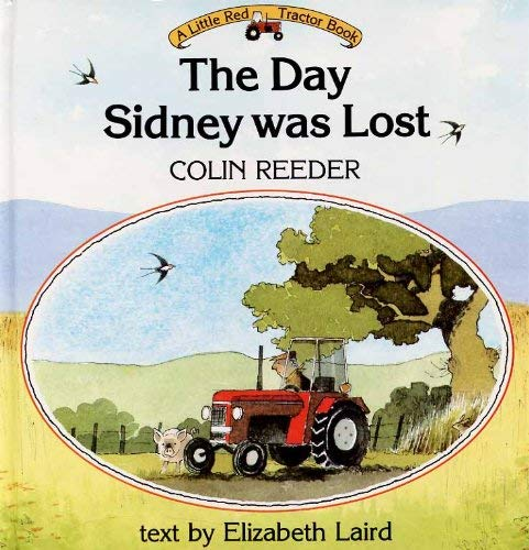 9780001913035: The Day Sidney Was Lost (Little Red Tractor Books)