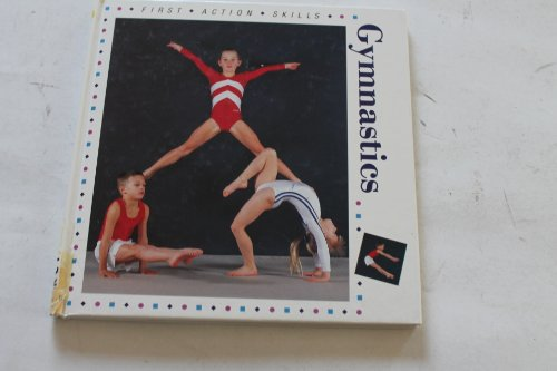 9780001913264: Gymnastics (First Action Skills)