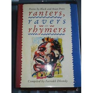 9780001913592: Ranters, Ravers and Rhymers: Poems by Black and Asian Poets