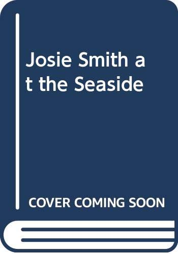 9780001913677: Josie Smith at the Seaside