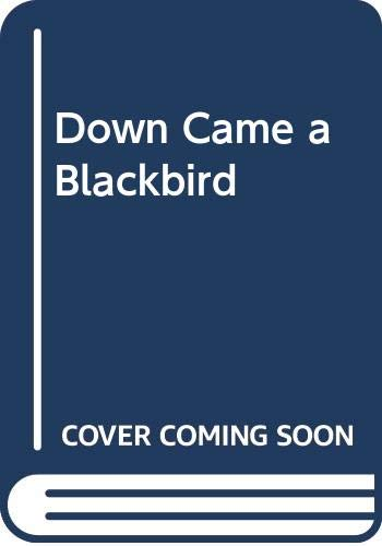 9780001921108: Down Came a Blackbird