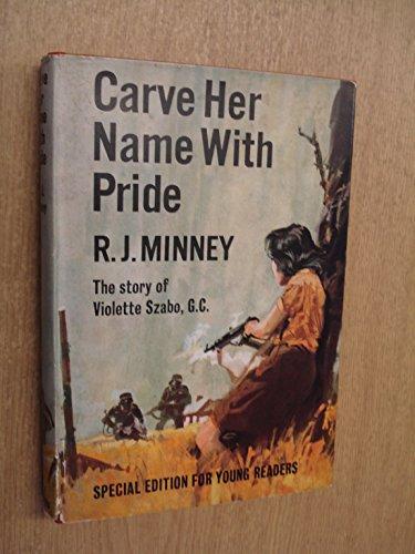 9780001921443: Carve Her Name with Pride: Violette Szabo