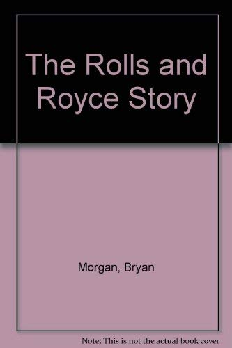 9780001921467: The Rolls and Royce Story
