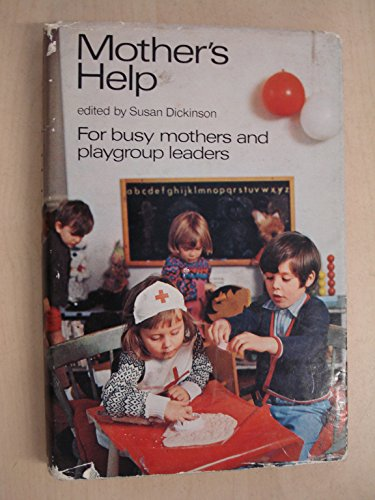 9780001922464: Mother's Help: For Busy Mothers and Playgroup Leaders