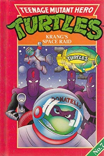 9780001925632: Teenage Mutant Hero Turtles: Krang's Space Raid Bk. 7