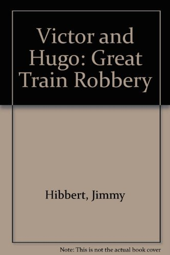 9780001926080: Victor and Hugo: Great Train Robbery
