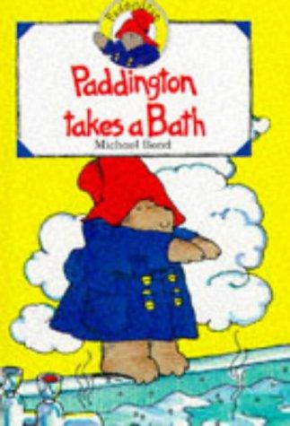 9780001926240: Paddington Takes a Bath