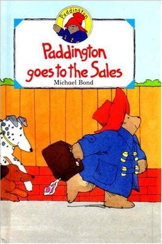 9780001926257: Paddington Goes to the Sales