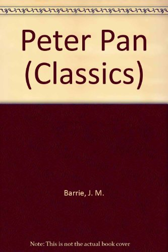 9780001926363: Peter Pan (Classics)