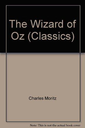 The Wizard of Oz (Classics): Baum, L. Frank