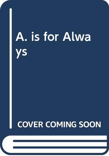 9780001931060: A is for Always