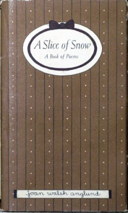 Slice of Snow (0001931113) by Joan Walsh Anglund