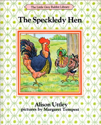 9780001931237: The Speckledy Hen (Little Grey Rabbit Library)