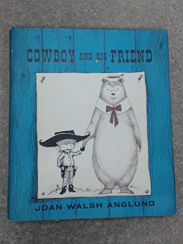 cowboy and his friend (0001931350) by Joan Walsh Anglund