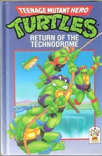 Return of the Technodrome (Teenage Mutant Hero: Maureen Spurgeon