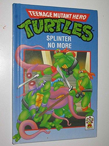 9780001932142: Teenage Mutant Hero Turtles: Splinter No More Bk. 2
