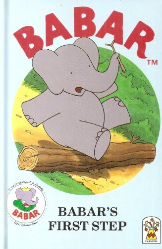 9780001932234: Babar's First Steps