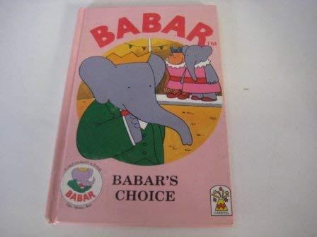 Babars Choice: Brunhoff, Laurent de