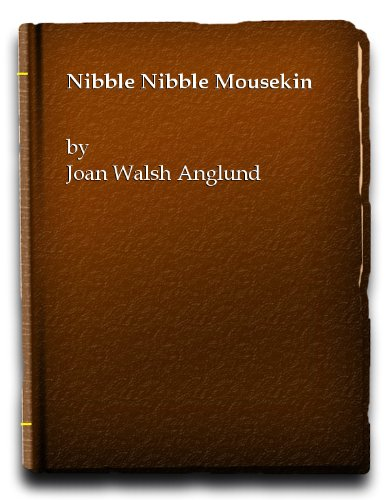 9780001932531: Nibble, Nibble, Mousekin