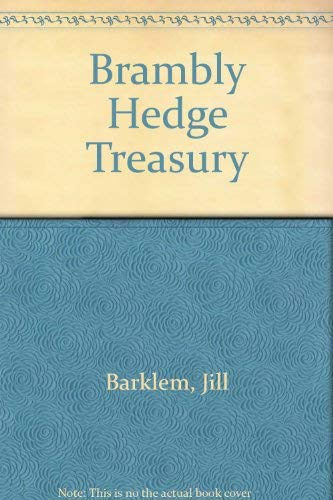 9780001934405: Brambly Hedge Treasury