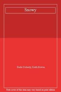 9780001934610: Snowy