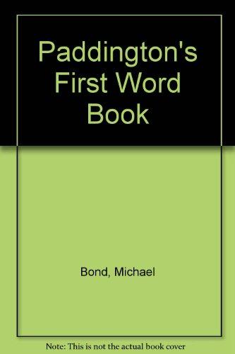 9780001936324: Paddington's First Word Book
