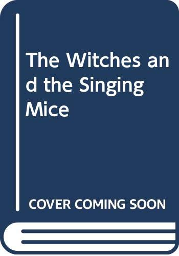 9780001936393: Witches and the Singing Mice