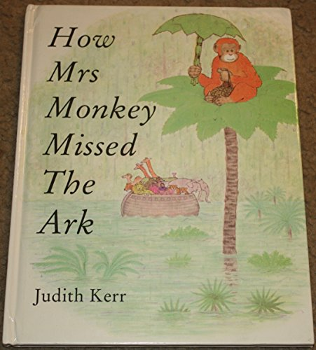 9780001936577: How Mrs. Monkey Missed the Ark