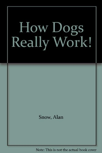 9780001937031: How Dogs Really Work!
