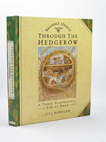 9780001937291: Brambly Hedge: Through the Hedgerow, a three-dimensional Pop-up Book
