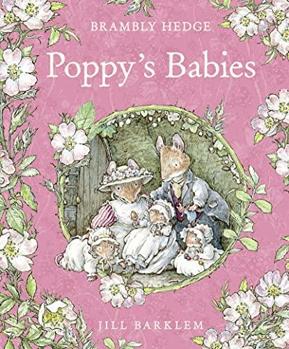 9780001937390: Poppy's Babies (Brambly Hedge)