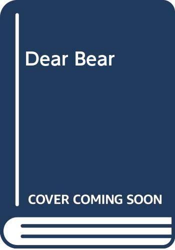 9780001937833: Dear Bear