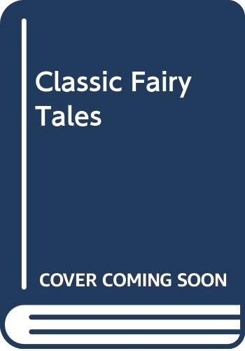 9780001939127: Classic Fairy Tales