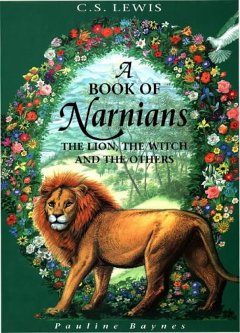 9780001939141: A Book of Narnians: The Lion, the Witch and the Others