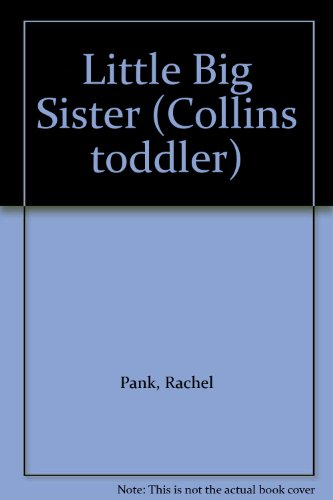 9780001939936: Little Big Sister (Collins toddler)