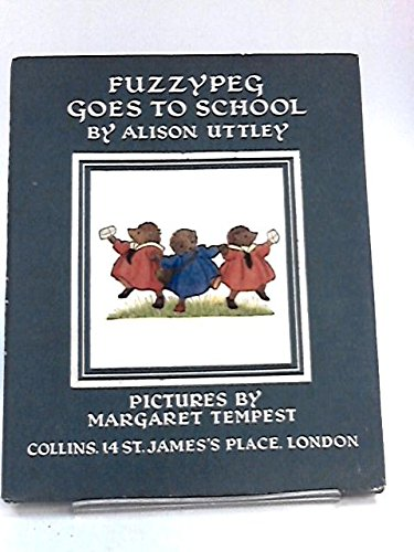 9780001941052: Fuzzypeg Goes to School
