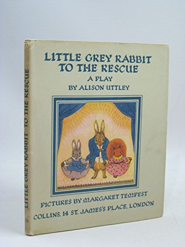 9780001941137: Little Grey Rabbit to the Rescue (Little Grey Rabbit books)