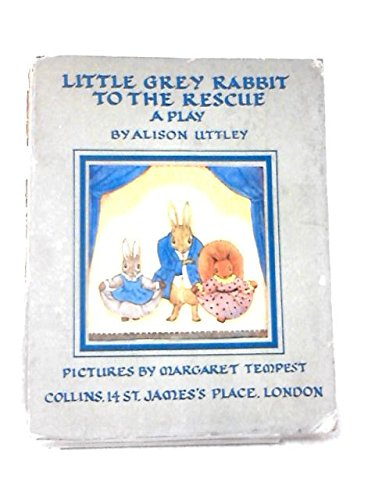 9780001941137: Little Grey Rabbit to the Rescue