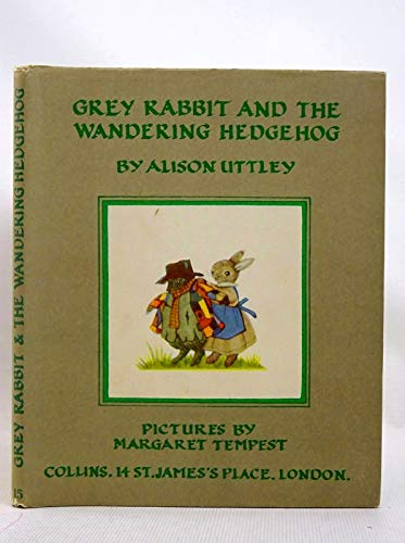 9780001941151: Little Grey Rabbit and the Wandering Hedgehog